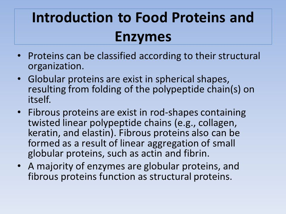 Introduction to Food Proteins and Enzymes