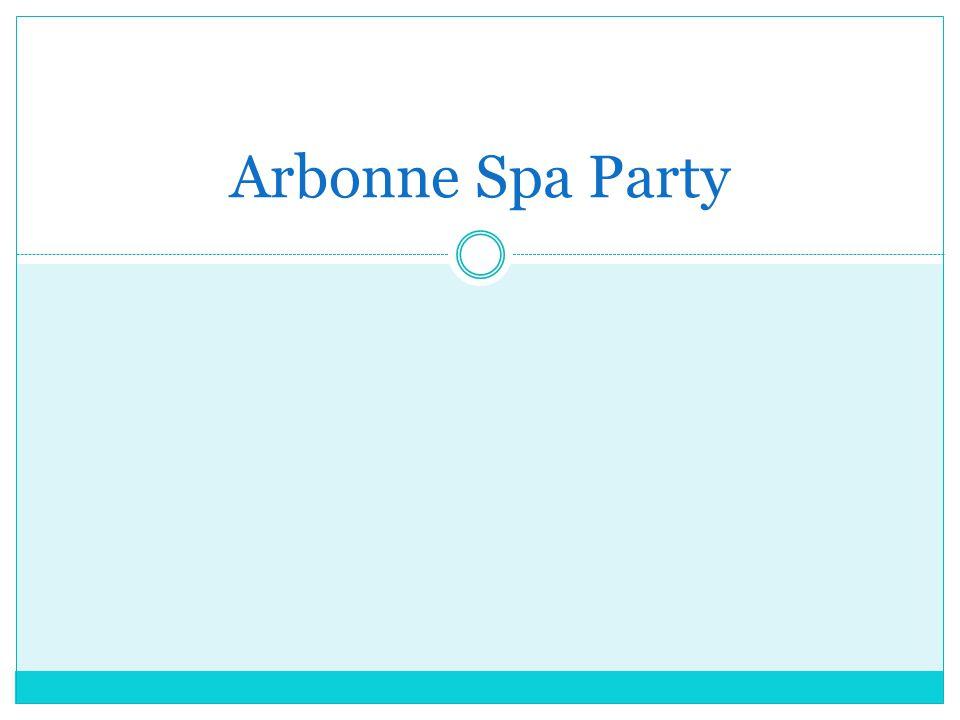 Arbonne Spa Party