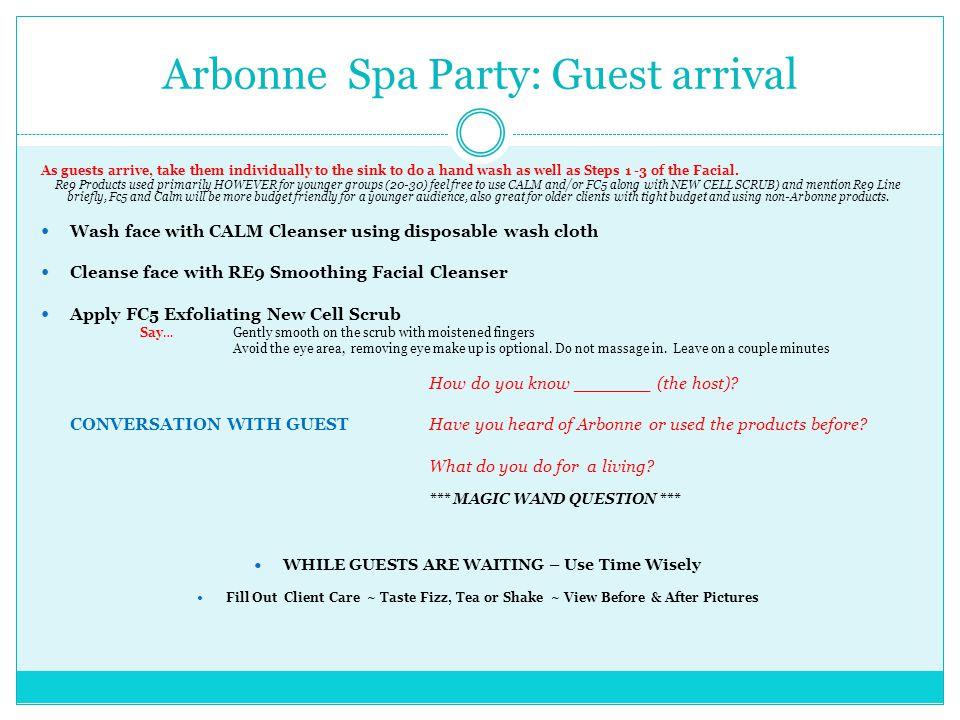 Arbonne Spa Party: Guest arrival