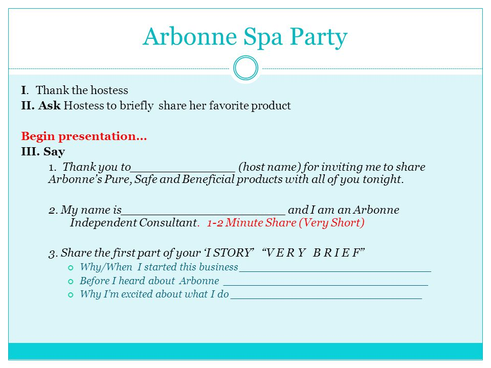 Arbonne Spa Party I. Thank the hostess