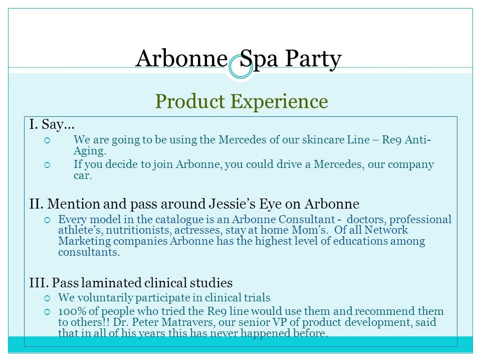 Arbonne Spa Party Product Experience I. Say…