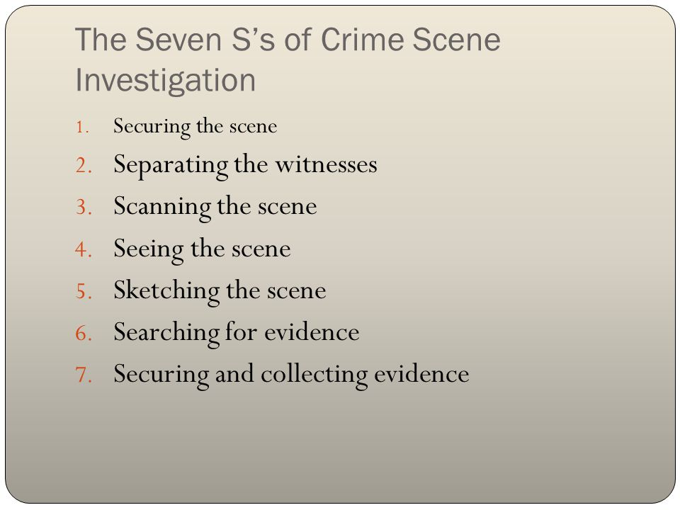 The Seven S's of Crime Scene Investigation