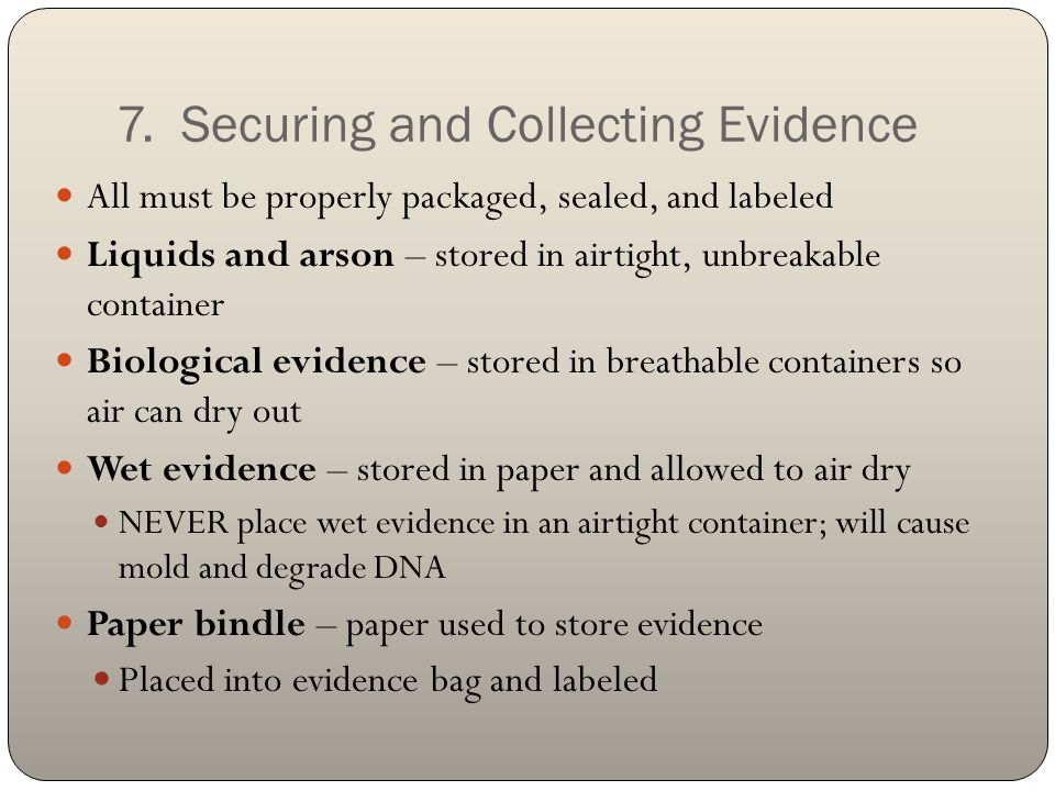 7. Securing and Collecting Evidence