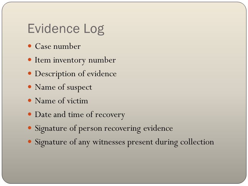 Evidence Log Case number Item inventory number Description of evidence