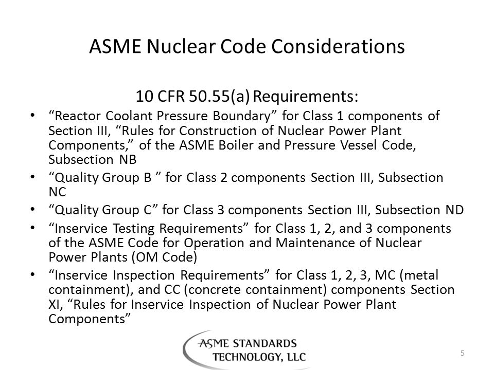 ASME Nuclear Code Considerations