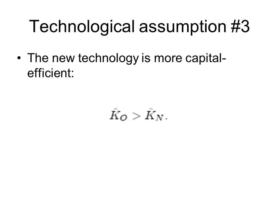 Technological assumption #3