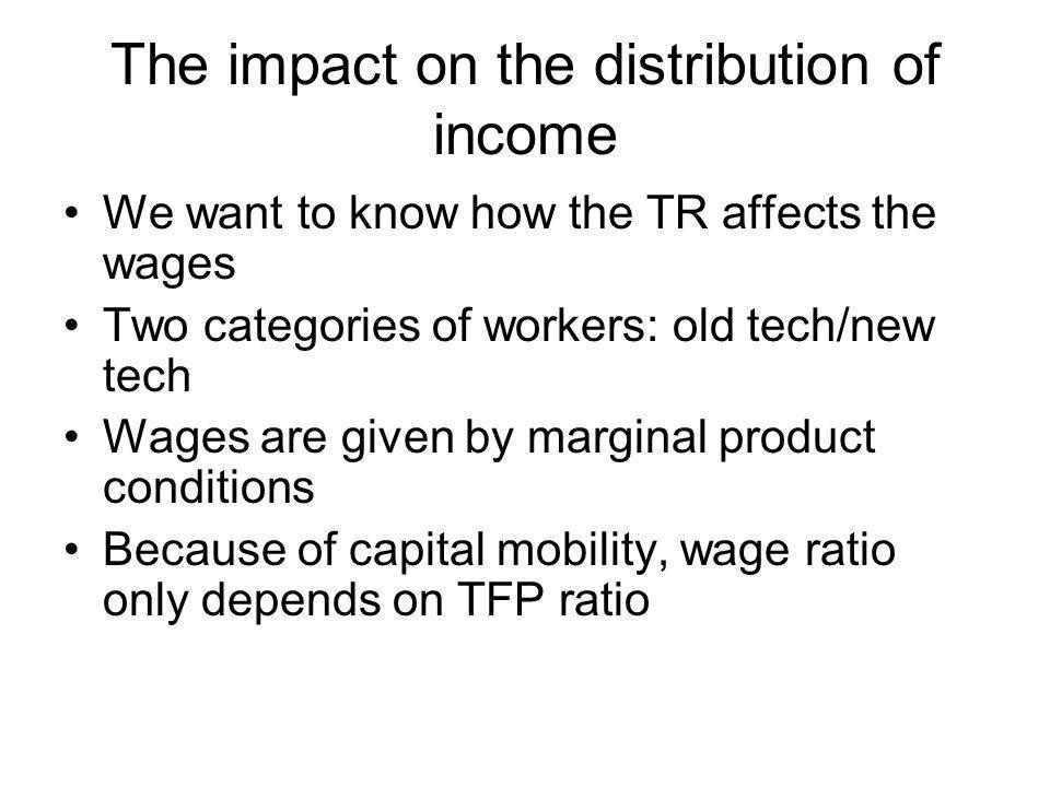 The impact on the distribution of income