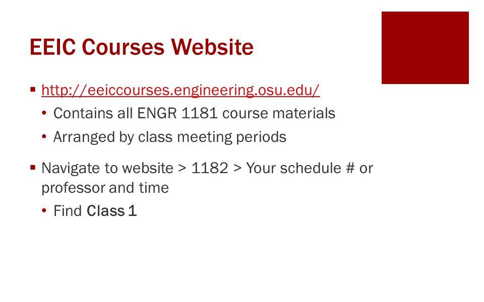 EEIC Courses Website http://eeiccourses.engineering.osu.edu/