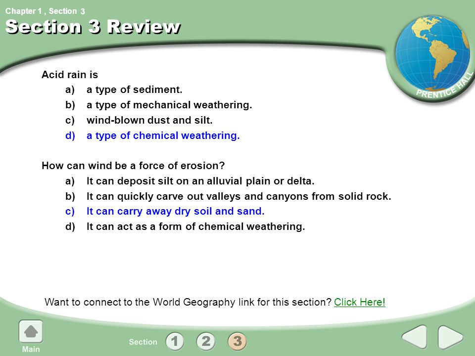 Section 3 Review Acid rain is a) a type of sediment.
