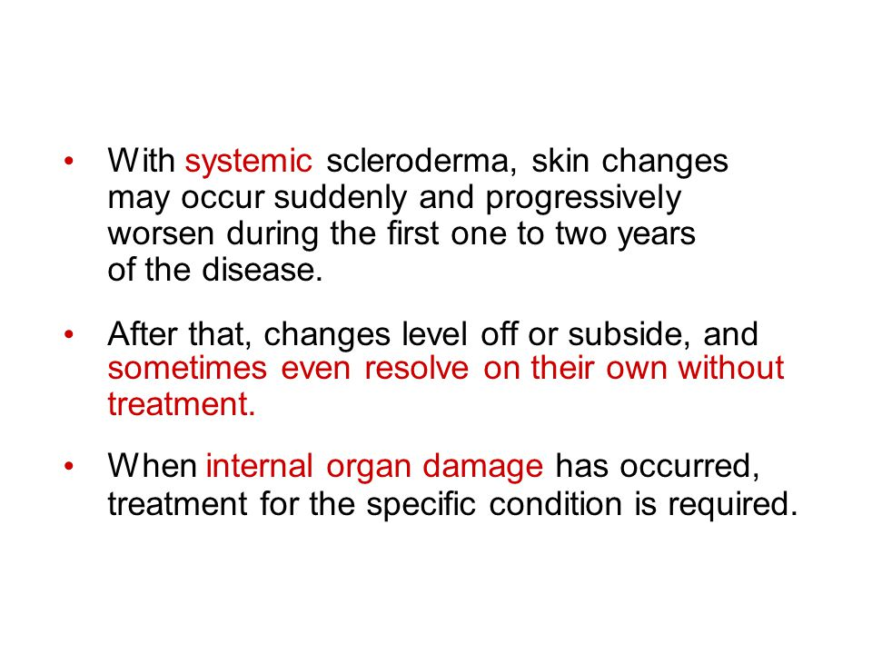 With systemic scleroderma, skin changes