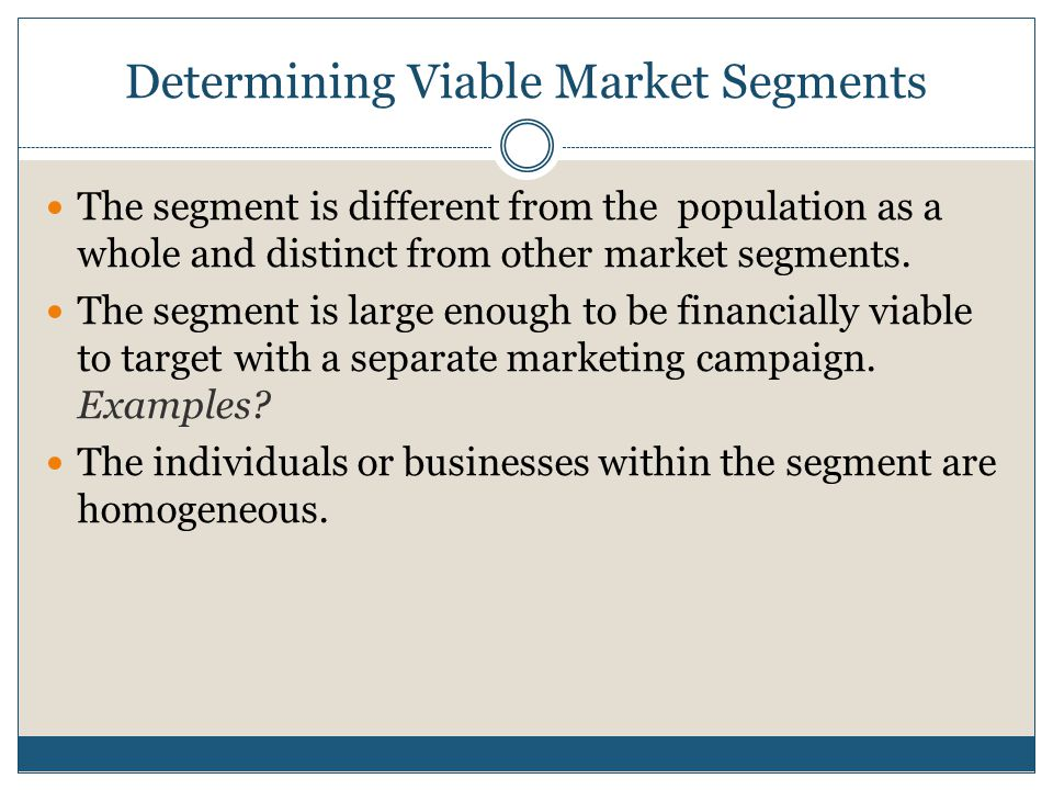Determining Viable Market Segments