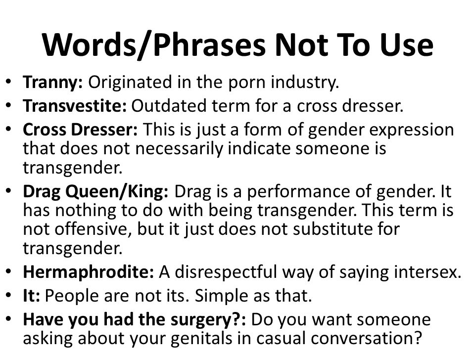 Words/Phrases Not To Use