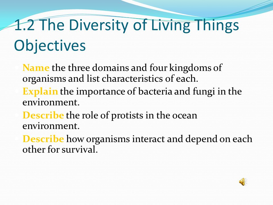 1.2 The Diversity of Living Things Objectives