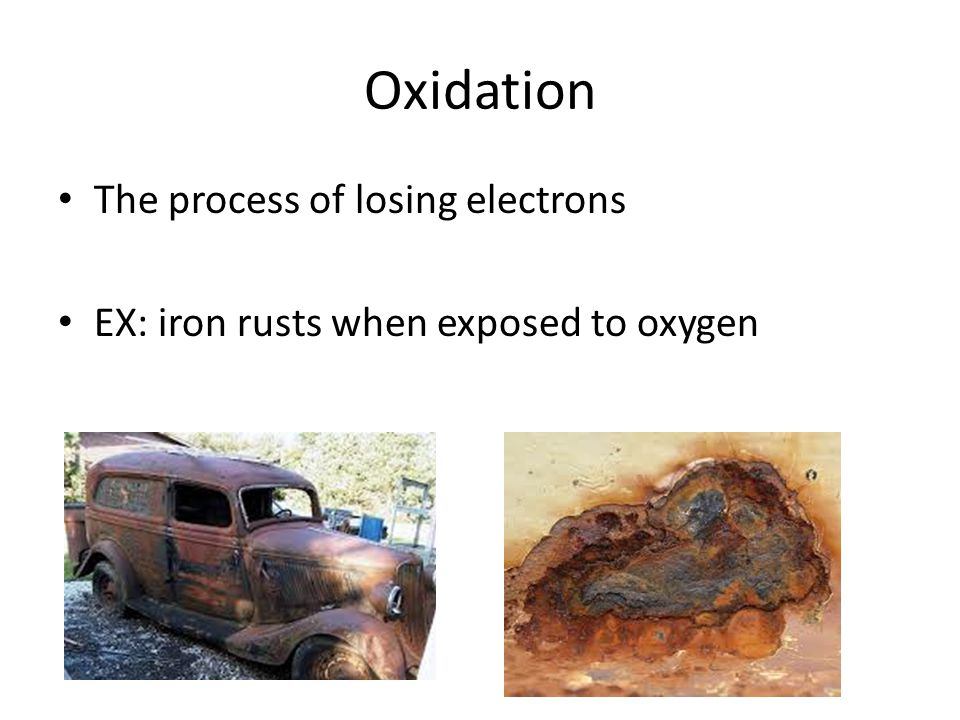 Oxidation The process of losing electrons
