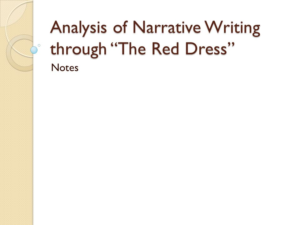 Analysis of Narrative Writing through The Red Dress