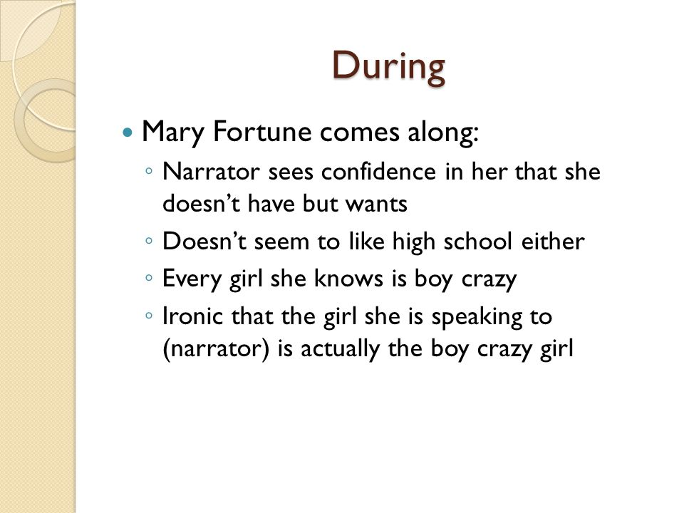 During Mary Fortune comes along: