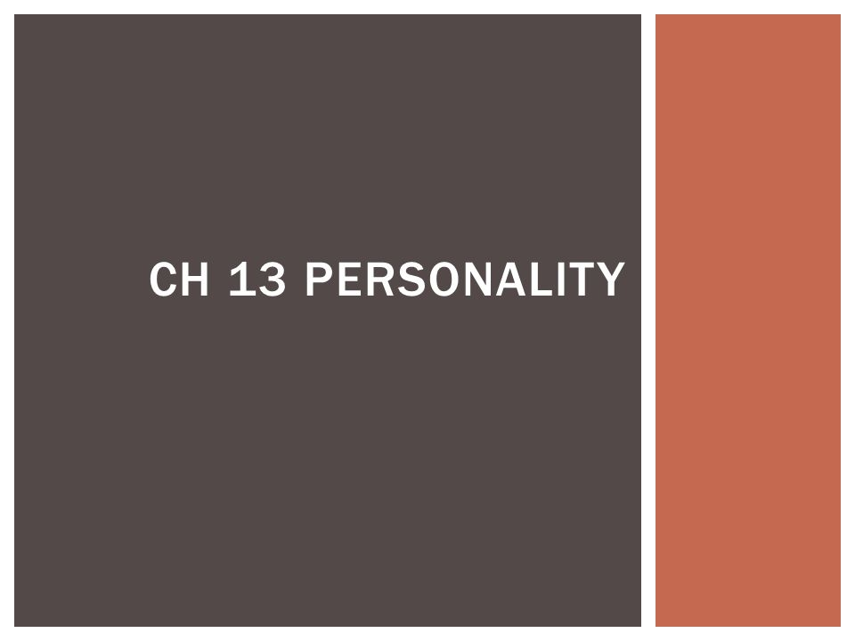 Ch 13 Personality