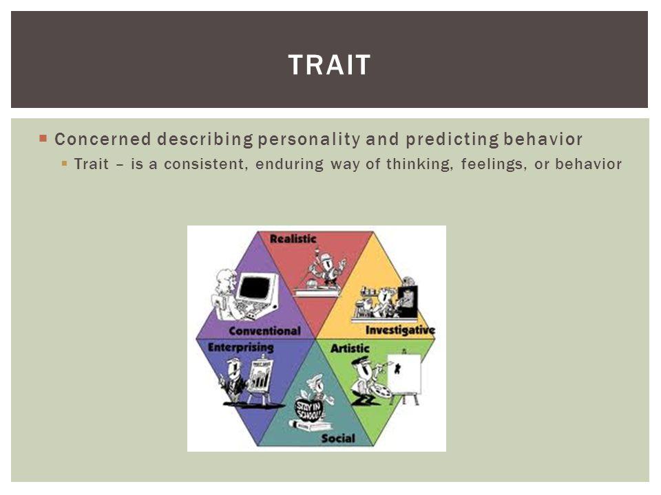 trait Concerned describing personality and predicting behavior