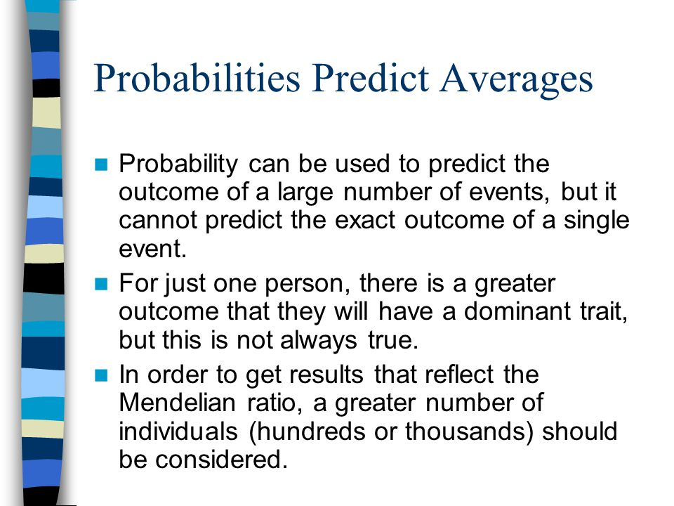 Probabilities Predict Averages