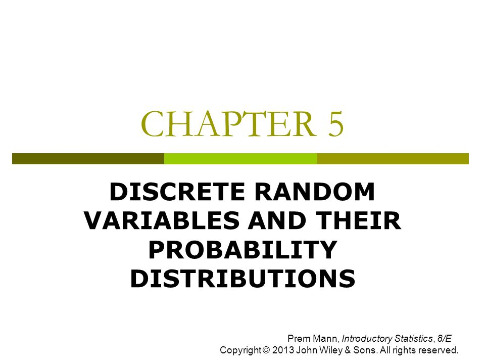 DISCRETE RANDOM VARIABLES AND THEIR PROBABILITY DISTRIBUTIONS