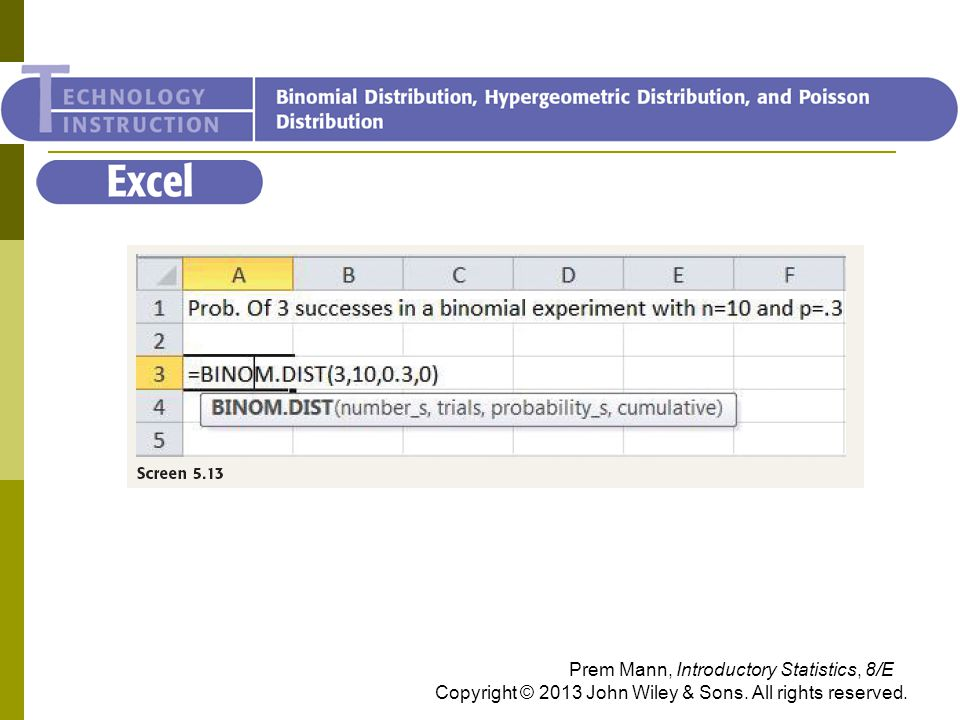 Excel Prem Mann, Introductory Statistics, 8/E Copyright © 2013 John Wiley & Sons.