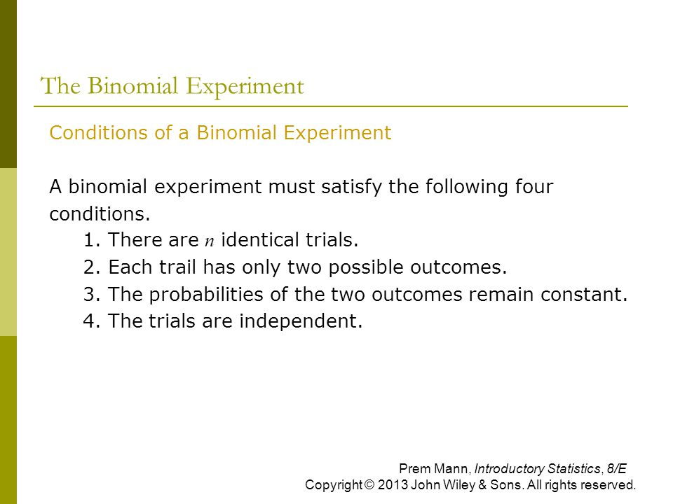 The Binomial Experiment