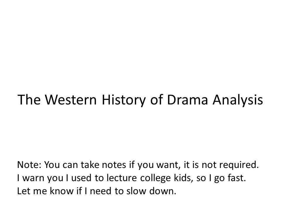 The Western History of Drama Analysis