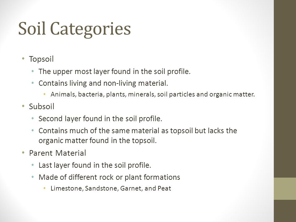 Soil Categories Topsoil Subsoil Parent Material