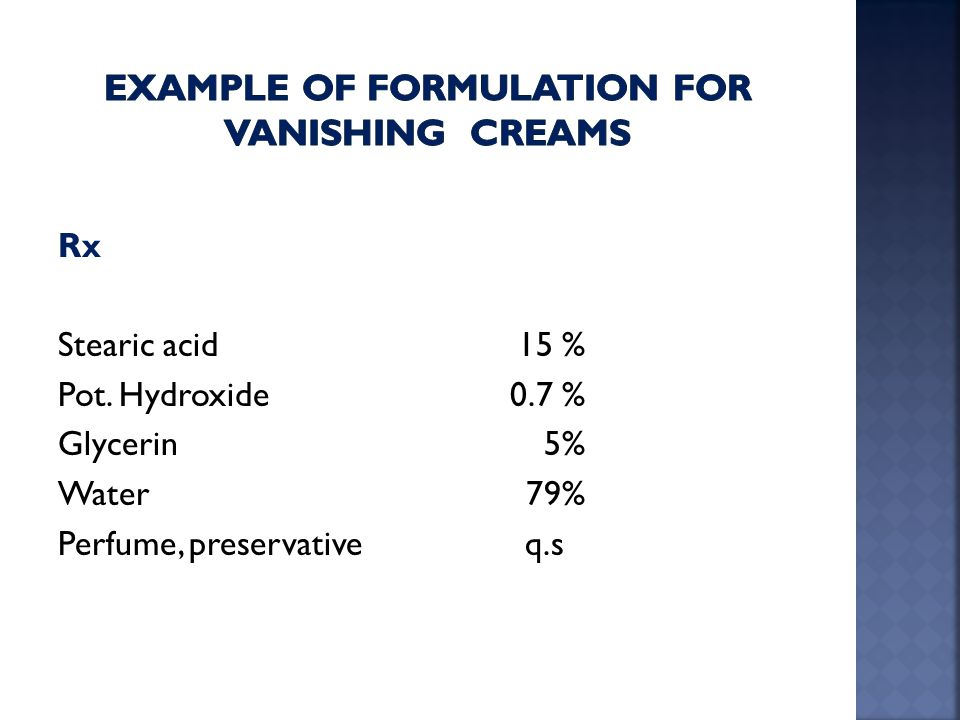 Example of formulation for Vanishing creams