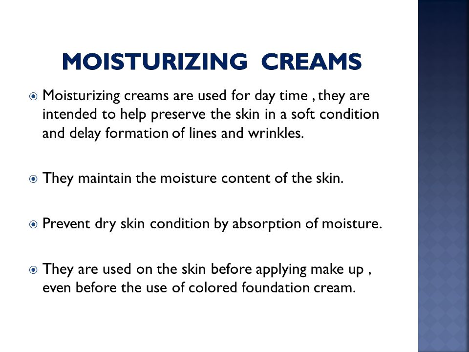 Moisturizing creams