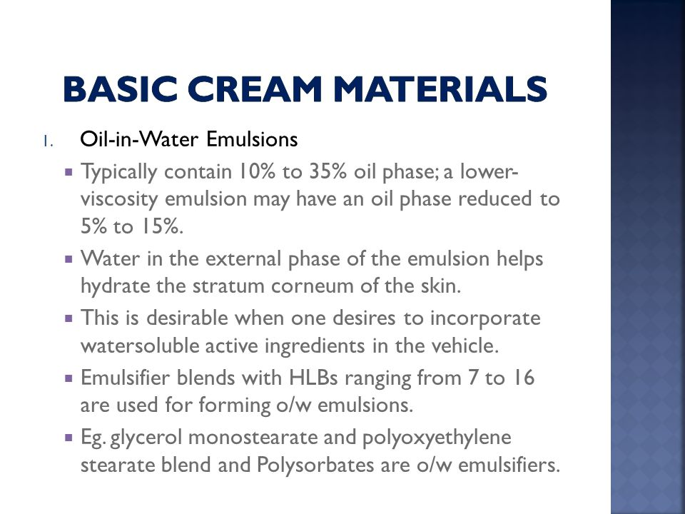 Basic cream Materials Oil-in-Water Emulsions