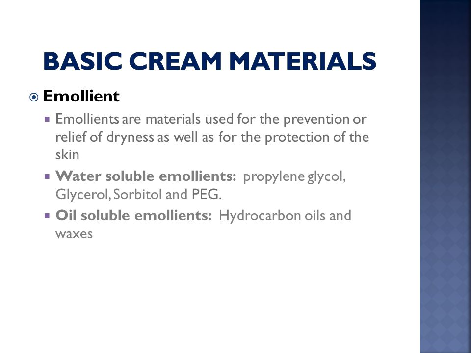 Basic cream Materials Emollient
