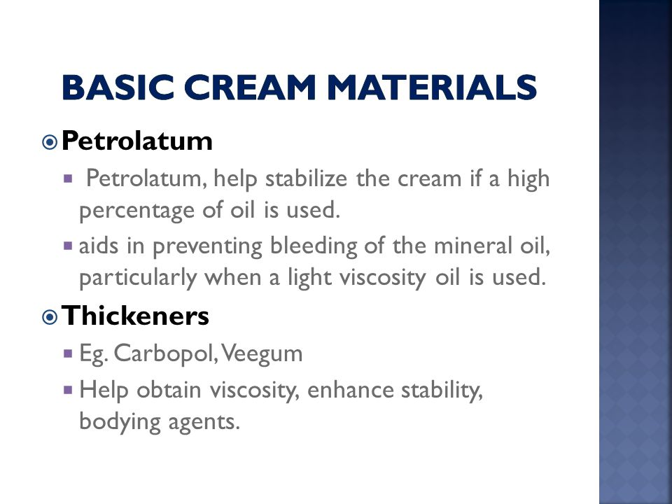 Basic cream Materials Petrolatum Thickeners