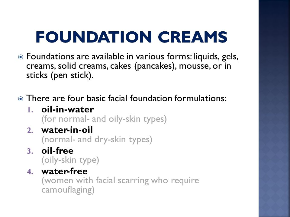 Foundation creams