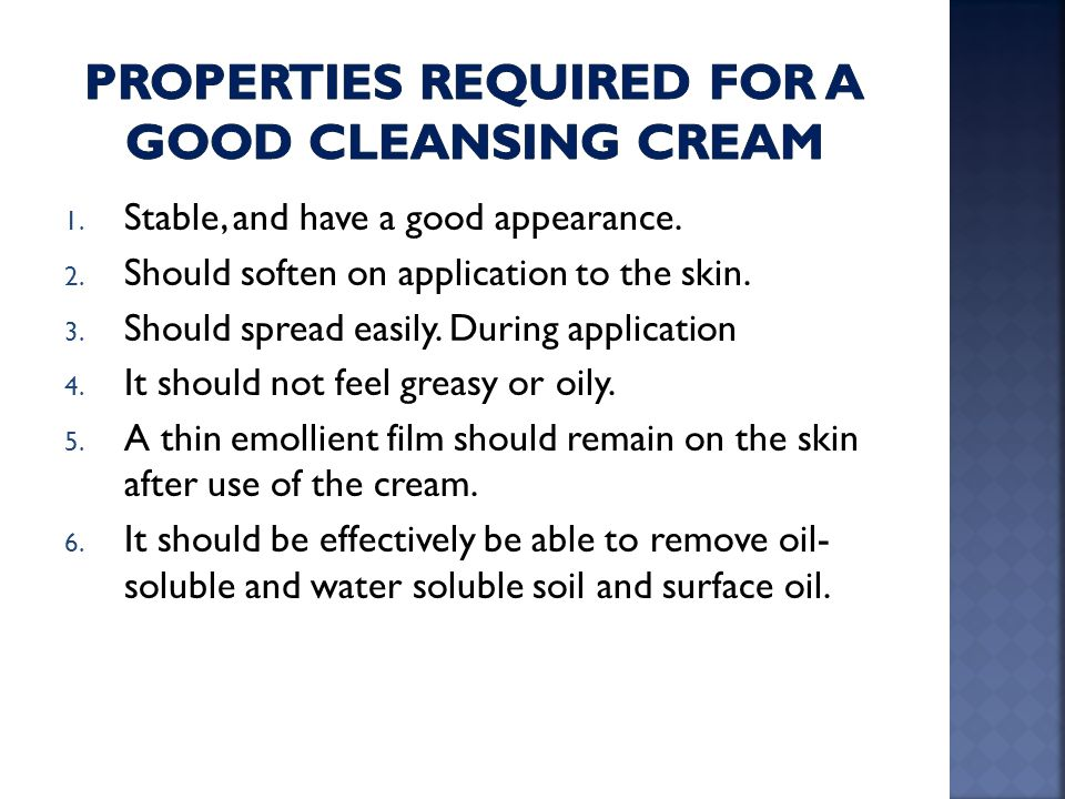 Properties required for a good cleansing cream