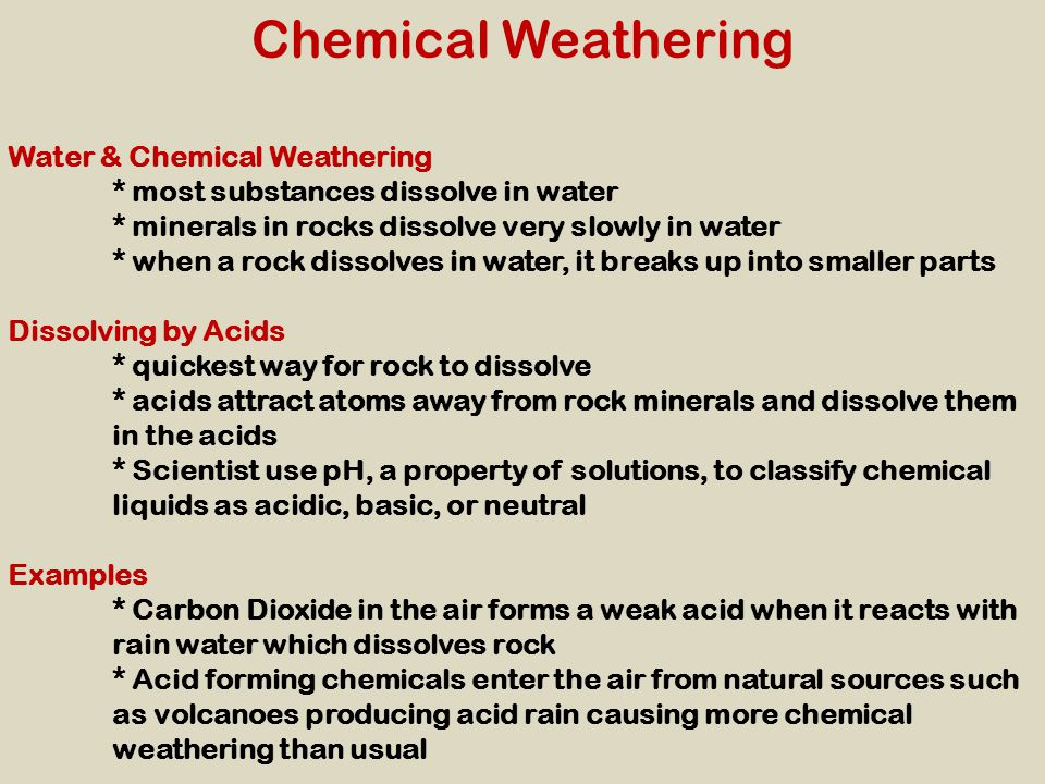 Chemical Weathering Water & Chemical Weathering
