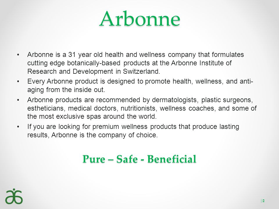 Pure – Safe - Beneficial