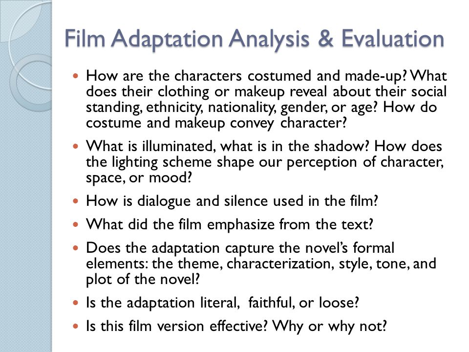 Film Adaptation Analysis & Evaluation