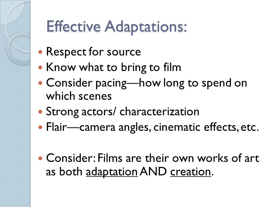 Effective Adaptations: