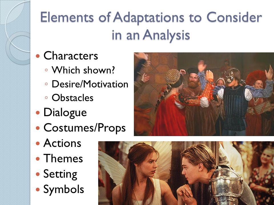 Elements of Adaptations to Consider in an Analysis