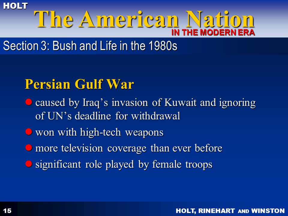 Persian Gulf War Section 3: Bush and Life in the 1980s