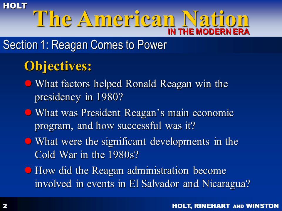 Objectives: Section 1: Reagan Comes to Power