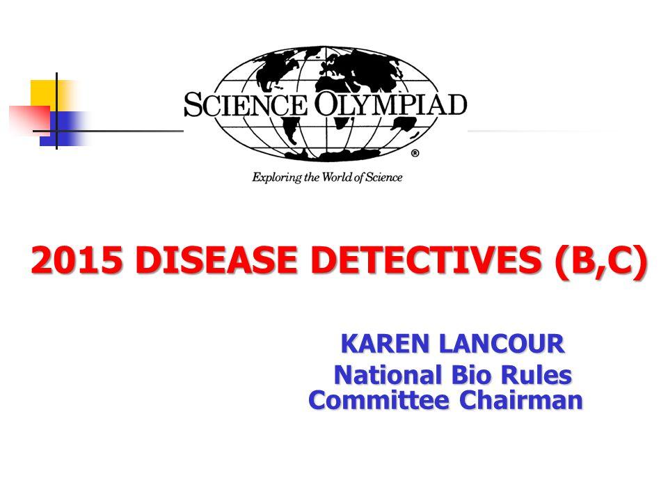 2015 DISEASE DETECTIVES (B,C)