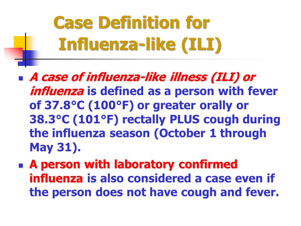 Case Definition for Influenza-like (ILI)