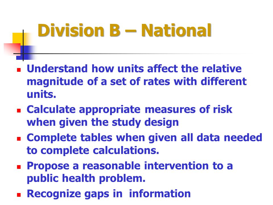 Division B – National Understand how units affect the relative magnitude of a set of rates with different units.