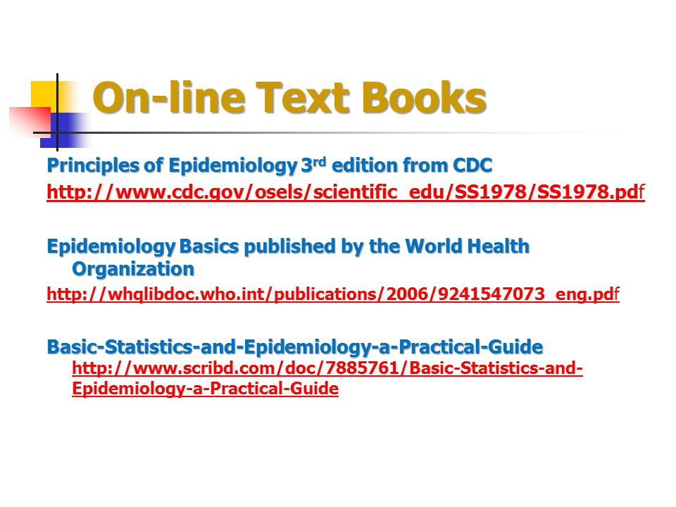 On-line Text Books Principles of Epidemiology 3rd edition from CDC