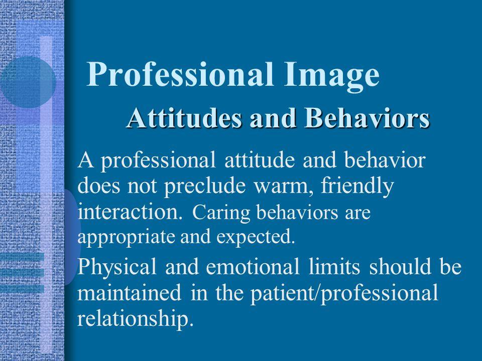 Professional Image Attitudes and Behaviors