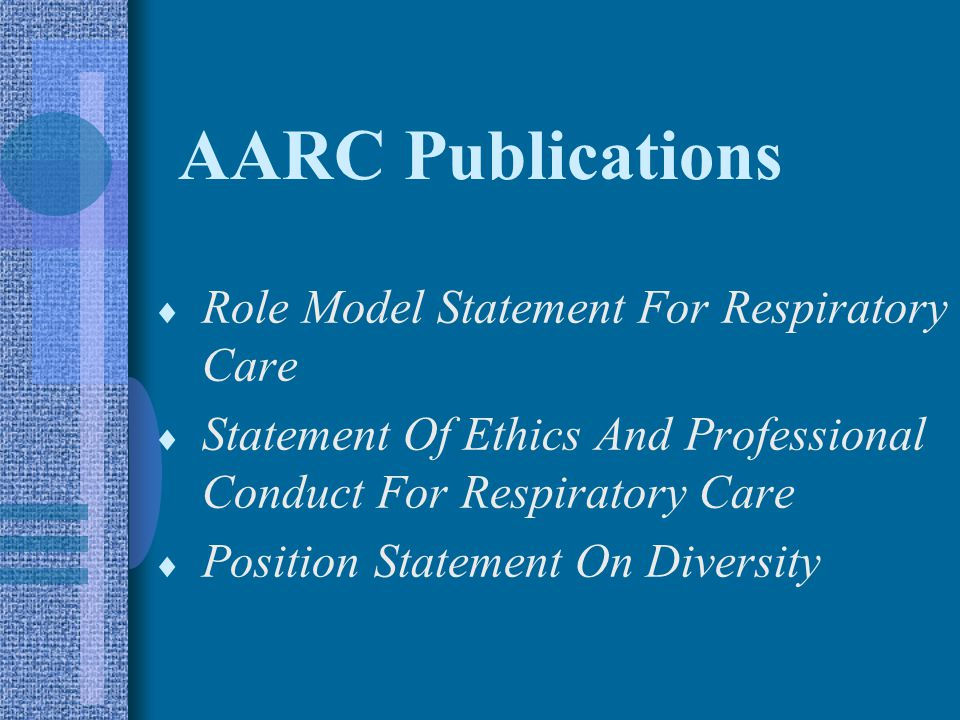 AARC Publications Role Model Statement For Respiratory Care