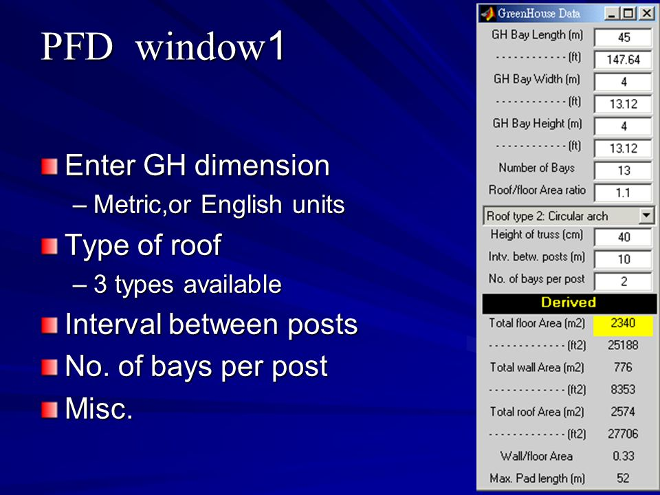 PFD window1 Enter GH dimension Type of roof Interval between posts