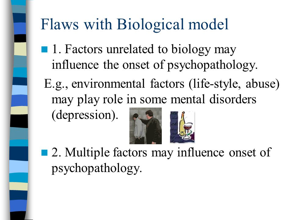 Flaws with Biological model
